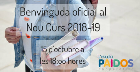 Benvinguda oficial nou curs 2018-19